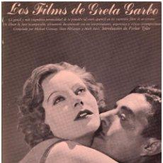 Libros de segunda mano: LIBRO LOS FILMS DE GRETA GARBO - MICHAEL CONWAY; AYMA S.A. EDITORA; 1ª EDICION, NOVIEMBRE 1979. Lote 49455204