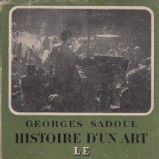 Libros de segunda mano: HISTOIRE DU CINÉMA MONDIAL, DES ORIGINES À NOS JOURS GEORGES SADOUL FLAMMARION 1ª ED. 1949 ENFRANCES. Lote 49533294
