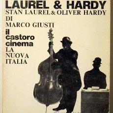 Libros de segunda mano: LAUREL & HARDY - GIUSTI, MARCO - FIRENZE 1978. Lote 29408670