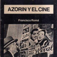 Libros de segunda mano: AZORIN Y EL CINE - FRANCISCO ROMÁ - CJ200. Lote 49614902