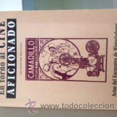 Libros de segunda mano: EN TORNO AL CINE AFICIONADO. ACTAS DEL ENCUENTRO DE HISTORIADORES. I JORNADAS DE CINE DE GUADALAJARA. Lote 49655194