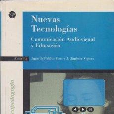 Libros de segunda mano: NUEVAS TECNOLOGIAS - COMUNICACION AUDIOVISUAL Y EDUCACION - JUAN DE PABLOS PONS J JIMENEZ SEGURA. Lote 49774678