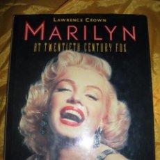 Libros de segunda mano: MARILYN . AT TWENTIETH CENTURY FOX. LAWRENCE CROWN. 1987. EDICION INGLESA *. Lote 49881417