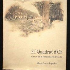 Libros de segunda mano: ALBERT GARCÍA ESPUCHE: EL QUADRAT D'OR. LUNWERG ED., 1990. Lote 49968241