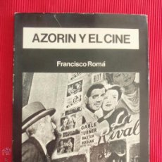 Libros de segunda mano: AZORÍN Y EL CINE - FRANCISCO ROMÁ. Lote 49973244