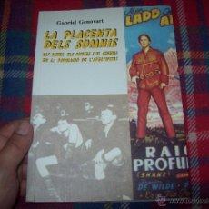 Libros de segunda mano: LA PLACENTA DELS SOMNIS.(ELS MITES,ELS CONTES I EL CINE...).DRÀCULA,STAR WARS...2001.VEURE FOTOS.. Lote 207238342