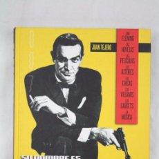 Libros de segunda mano: LIBRO SU NOMBRE ES BOND, JAMES BOND. LA GUÍA DEFINITIVA DE 007 - ED. T&B EDITORES, AÑO 2006. Lote 50121455
