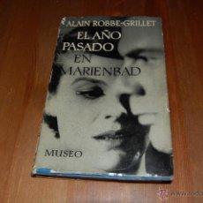 Libros de segunda mano: EL AÑO PASADO EN MARIENBAD. ALAIN ROBBE-GRILLET. Lote 50168509