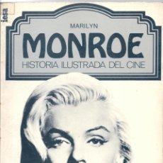 Libros de segunda mano: MARILYN MONROE. HISTORIA ILUSTRADA DEL CINE Nº 3. Lote 50201428