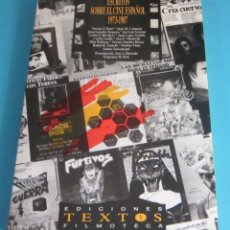 Libros de segunda mano: ESCRITOS SOBRE EL CINE ESPAÑOL 1973 - 1987. VARIOS AUTORES. Lote 50290456