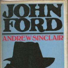 Libros de segunda mano: JOHN FORD. POR ANDREW SINCLAIR. EN FRANCÉS. Lote 50469160