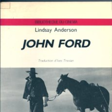 Libros de segunda mano: JOHN FORD. DE LINDSAY ANDERSON ( EN FRANCÉS ). Lote 50570635