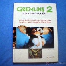Libros de segunda mano: LIBRO GREMLINS 2 LA NUEVA GENERACION 1990 NAZARIO DE CASIA ANAYA NUEVECITO. Lote 50623464