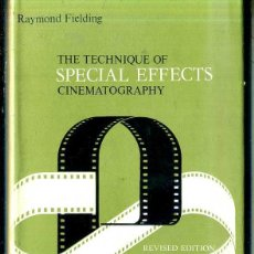 Libros de segunda mano: FIELDING : SPECIAL EFFECTS CINEMATOGRAPHY (FOCAL PRESS, NEW YORK, 1974). Lote 50687586