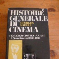 Libros de segunda mano: HISTOIRE GENERALE DU CINEMA.GEORGES SADOUL. VOL 3. DENOEL. 1951 440 PAG. Lote 50728230