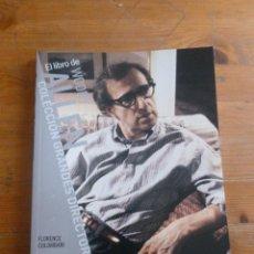 Libros de segunda mano: WOODY ALLEN. FLORENCE COLOMBANI. CAHIERS DE CINEMA. EL PAIS. 2007 95 PAG. Lote 50734864