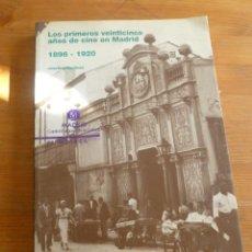 Libros de segunda mano: LOS PRIMEROS VEINTICINCO AÑOS DE CINE EN MADRID 1986-1920, FILMOETA. 264 PAG. Lote 50750874