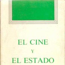 Libros de segunda mano: LIBRO EL CINE Y EL ESTADO. PEDIDO MÍNIMO EN LIBROS: 4 TÍTULOS. Lote 50870562
