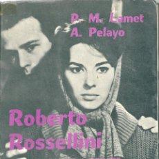 Libros de segunda mano: LIBRO ROBERTO ROSSELLINI, UN REALIZADOR A DEBATE. PEDIDO MÍNIMO EN LIBROS: 4 TITULOS. Lote 50870653