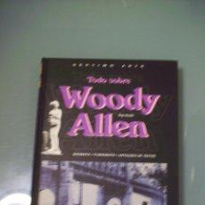 Libros de segunda mano: TODO SOBRE WOODY ALLEN.. Lote 50930780