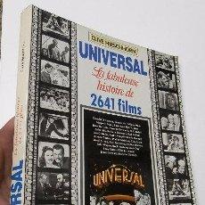 Libros de segunda mano: UNIVERSAL, LA FABULEUSE HISTORIE DE 2641 FILMS - CLIVE HIRSCHHORN. Lote 51026914