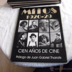 Libros de segunda mano: MITOS 1920-29.CIEN AÑOS DE CINE.PROLOGO DE JUAN GABRIEL THARRATS,EDITA ROYAL BOOKS 1995.-1ªEDI. Lote 51067259