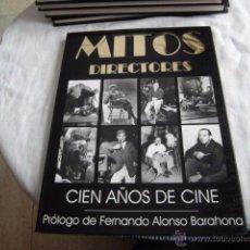 Libros de segunda mano: MITOS DIRECTORES.CIEN AÑOS DE CINE.PROLOGO DE FERNANDO ALONSO BARAHONA,EDITA ROYAL BOOKS 1995.-1ªEDI. Lote 51067297