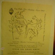 Libros de segunda mano: PROGRAMA DOBLE LOCAL CINE CLUB AMATEUR -REUS DEPORTIVO CURSO 1962 BB. Lote 51533244