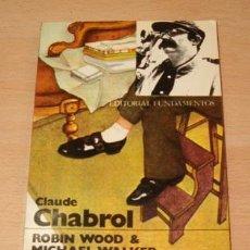 Libros de segunda mano: ROBIN WOOD, MICHAEL WALKER. CLAUDE CHABROL. RM71511. . Lote 51597893