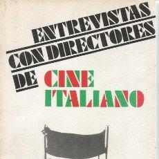 Libros de segunda mano: JOSÉ ÁNGEL CORTÉS. ENTREVISTAS CON DIRECTORES DE CINE ITALIANO. RM71247.. Lote 51704091