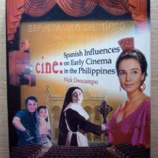Libri di seconda mano: CINE: SPANISH INFLUENCES ON EARLY CINEMA IN THE PHILIPPINES, DE NICK DEOCAMPO. 2003. Lote 51785437