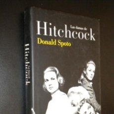 Libros de segunda mano: LAS DAMAS DE HITCHCOCK / DONALD SPOTO. Lote 51960947