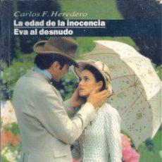 Libros de segunda mano: LA EDAD DE LA INOCENCIA-EVA AL DESNUDO. Lote 52009877