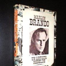 Libros de segunda mano: MARLON BRANDO UN ARTISTA REBELDE / THOMAS, BOB. Lote 52121879