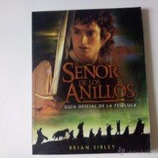 Libros de segunda mano: EL SEÑOR DE LOS ANILLOS - GUÍA OFICIAL DE LA PELÍCULA (EDICIONES MINOTAURO). Lote 52305110