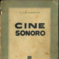Libros de segunda mano: DARKNESS ; CINE SONORO (BRUGUERA, 1952) PRIMERA EDICIÓN. Lote 52392562