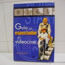 Libros de segunda mano: GUIA DEL ESPECTADOR DE VIDEOCINE. Lote 52484280