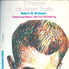 Libros de segunda mano: EL MÉTODO DEL ACTOR´S STUDIO. CONVERSACIONES CON LEE STRASBERG. Lote 52563425
