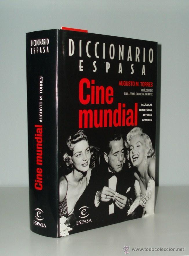 DICCIONARIO ESPASA CINE MUNDIAL - AUGUSTO M.TORRES - ESPASA CALPE (Libros de Segunda Mano - Bellas artes, ocio y coleccionismo - Cine)