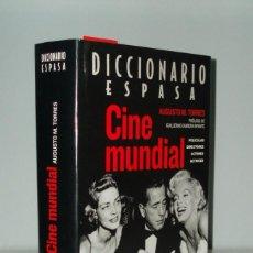 Libros de segunda mano: DICCIONARIO ESPASA CINE MUNDIAL - AUGUSTO M.TORRES - ESPASA CALPE. Lote 52666755