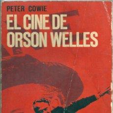 Libros de segunda mano: EL CINE DE ORSON WELLES. PEDIDO MÍNIMO EN LIBROS: 4 TÍTULOS. Lote 53045772