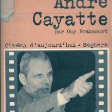 Libros de segunda mano: ANDRÉ CAYATTE ( EN FRANCÉS ). PEDIDO MÍNIMO EN LIBROS: 4 TÍTULOS. Lote 53046794