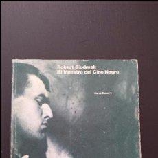 Libros de segunda mano: ROBERT SIODMAK MAESTRO DEL CINE NEGRO -HERVE DUMONT- FILMOTECA ESPAÑOLA -FORAJIDOS-. Lote 53115758