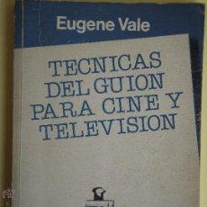 Libros de segunda mano: TECNICAS DEL GUION PARA CINE Y TELEVISION - EUGENE VALE - EDITORIAL GEDISA 1985, 1ª EDICION. Lote 53191596