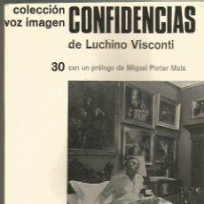 Libros de segunda mano: CONFIDENCIAS. LUCHINO VISCONTI. 1ª EDICION 1977.. Lote 53414911