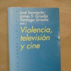 Libros de segunda mano: VIOLENCIA, TELEVISIÓN Y CINE - JOSÉ SANMARTÍN, CENTRO DE ARTE REINA SOFÍA. Lote 53583328