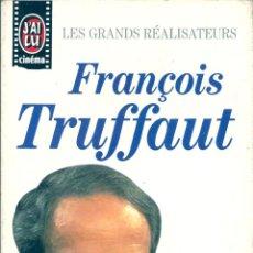 Libros de segunda mano: FRANÇOIS TRUFFAUT ( EN FRANCÉS ). PEDIDO MÍNIMO EN LIBROS: 4 TÍTULOS. Lote 53591741