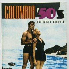 Libros de segunda mano - Balmori, Guillermo: Columbia '50s (Notorious Ediciones) (cb) - 53785969