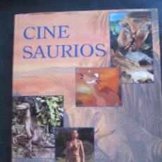 Libros de segunda mano: LIBRO. CINESAURIOS. CINE SAURIOS. ADOLFO BLANCO. TAPA DURA. SOBRECUBIERTA. 206 PAGS. 30 X 23,5 CM. Lote 130860360