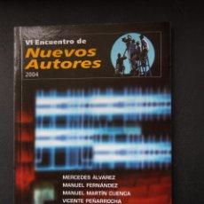 Libros de segunda mano: VI ENCUENTRO NUEVOS ACTORES 2004 - 50 SEMANA INTERNACIONAL DE CINE VALLADOLID 2005. Lote 53842607